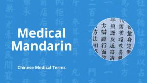 medical mandarin class
