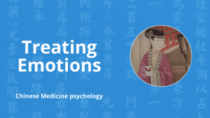 treating emotions in chinese medicine