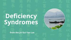 xu lao deficiency syndromes