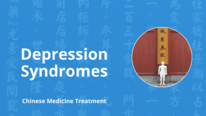 chinese medicine depression syndromes