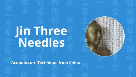 jin three needle technique