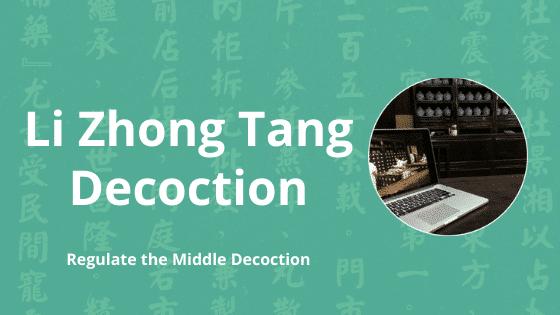li zhong tang decoction