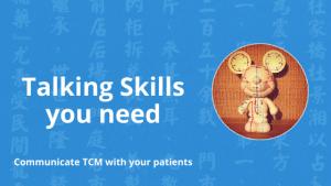 chinese medicine talking skills